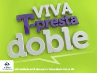Viva T presta doble Abril
